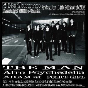 Taboo feat. STAY HiGH & GoneR - 2013/6/14(fri) at CLUB ZION
