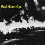 "DEAD KENNEDYS""暗殺(FRESH FRUIT FOR ROTTING VEGETABLES)"""