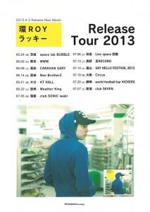 環ROY - NEW ALBUM 『ラッキー』 Release Tour 2013 & ラッキー vol.0 ~環ROY「ラッキー」リリース記念ワンマンライブ~