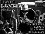 ELEVATION vol.3 2013.06.22 at 町田The Play House REPORT / A-FILES オルタナティヴ ストリートカルチャー ウェブマガジン