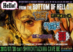 Hello! FROM THE BOTTOM OF HELL vol.1 - 2013.07.20 (sat) at 下北沢Cave be