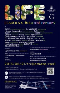 "LIFE"" amate-raxi 6th Anniversary DAY1 supported by Guidance〜導き導かれる人生〜  2013.06.21(Fri) at AMATE-RAXI"