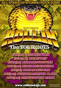 """ROLLIN' The TOUR 2013 - All Stars of Kyushu ROCK DJs!!!"""