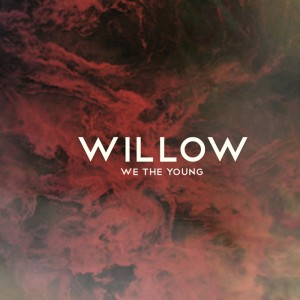 Willow - New Album 『We The Young』 RELEASE