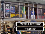"全国SHOP訪問 第二弾 ""SEEK & DESTROY"" / ""FRANTIC"""
