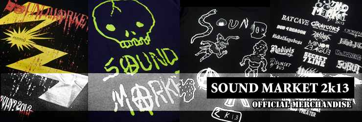 SOUND MARKET 2K13 Official Merchandise (T-SHIRTS & TENUGUI)