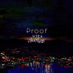 43K&cheapsongs 1st ALBUM『proof