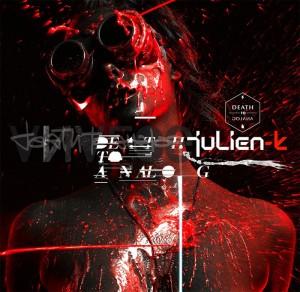 Julien-K 『Death to Analog』