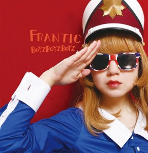 BOYZBOYZBOYZ - New Album『FRANTIC』