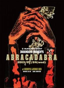 Horizon - <A B R A C A D A B R A>Vol.2 2013.07.24(Wed) at lounge NEO