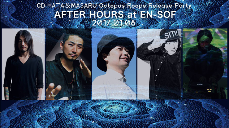 『CD Hata&masaru Octopus Roope Release Party AFTER HOURS』