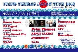 Prins Thomas Japan Tour 2013 - supported by RESPONSE - 2013.07.14(sun) at 渋谷amate-raxi