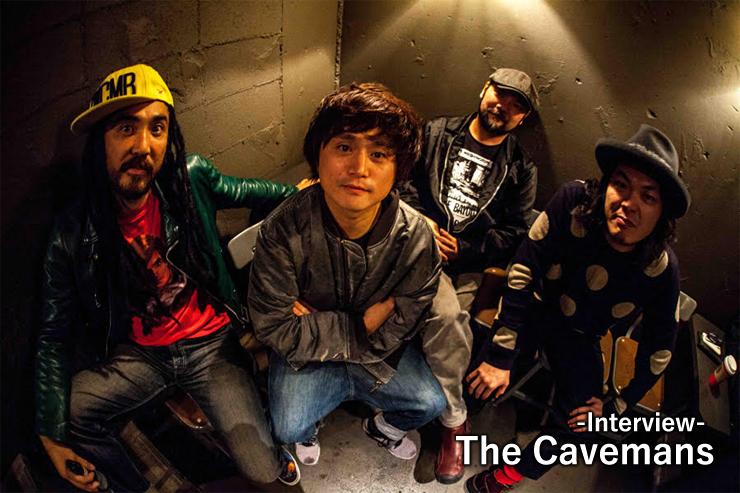 The Cavemans インタビュー