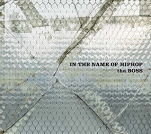tha BOSS [THA BLUE HERB]『IN THE NAME OF HIPHOP』