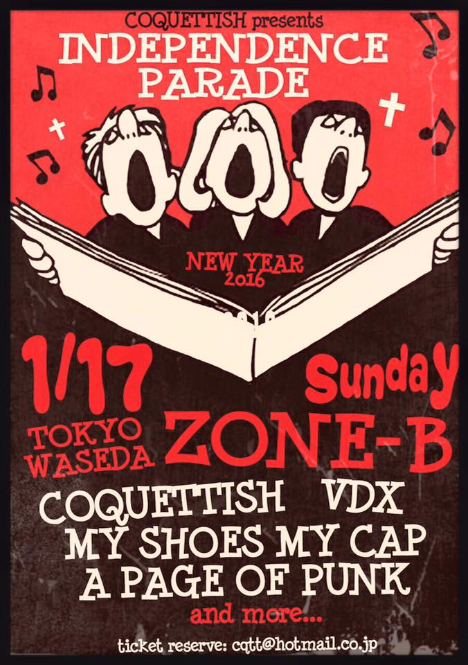 COQUETTISH presents『INDEPENDENCE PARADE』 2016.01.17(sun) at 早稲田ZONE