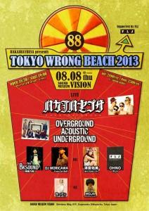 TOKYO WRONG BEACH 2013 - 2013.08.08 (Thu) at 渋谷SOUND MUSEUM VISION