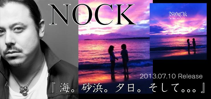NOCK New Album 『 海。砂浜。夕日。そして。。。 』 Release