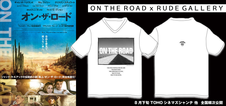 ON THE ROAD x RUDE GALLERY コラボレーションTシャツ