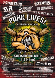 PUNK LIVES! FOREVER 2013 - 2013.8/11(sun) at 川崎 CLUB CITTA'