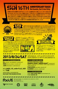 Soi 16TH ANNIVERSARY BASS! -No Guests, Soi Crew Only- 2013.08.24 SAT 10PM BASS IN at 渋谷module