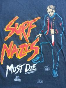 SURF NAZI MUST DIE/ 悪魔の毒々サーファー (1986)