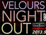 VELOURS NIGHT OUT – Fashion's Night Out after-party 2013.09.07日(sat)at VELOURS