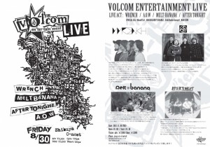 VOLCOM Entertainment LIVE Vol,4 - 2013年8月30日(Fri) at 渋谷O-nest
