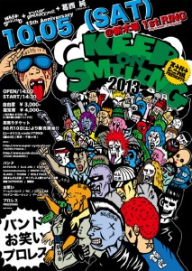 KEEP ON SMILING 2013 - 2013.10.05(SAT) at 東京・新木場1st RING