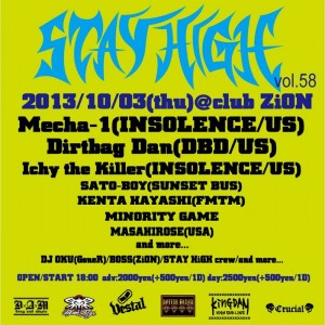 STAY HiGH vol.58 - 2013/10/03(thu) at club ZION