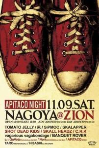 APiTACO NIGHT - SKALL HEADZ/COME ON & 凩/ゲットアチャンス レコ発 - 2013.11.09 (SAT) at上前津ZION