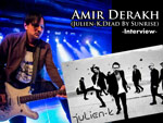 Amir Derakh (Julien-K,Dead By Sunrise) Interview