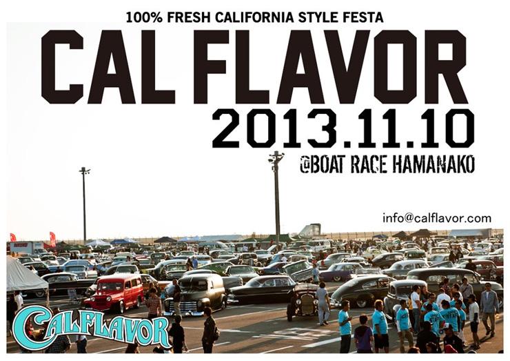 CALFLAVOR 2013 - 11/10 (sun) at 静岡県 浜名湖競艇場特設会場