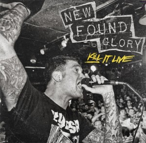 New Found Glory - LIVE ALBUM 『KILL IT LIVE』 RELEASE