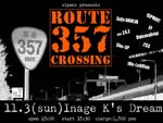 SIPMOC presents ROUTE 357 CROSSING – 2013.11.03 at 稲毛K's DREAM