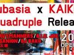 clubasia × KAIKOO presents 『Quadruple Release Party 』 2013.10.13.(SUN) at SHIBUYA clubasia / A-FILES オルタナティヴ ストリートカルチャー ウェブマガジン
