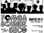 FOMGA SOUNDZ don't forget SECO – 2013.11.01 (FRI)
