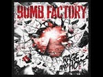 BOMB FACTORY - NEW mini Album 『RAGE AND HOPE』 Release / A-FILES オルタナティヴ ストリートカルチャー ウェブマガジン