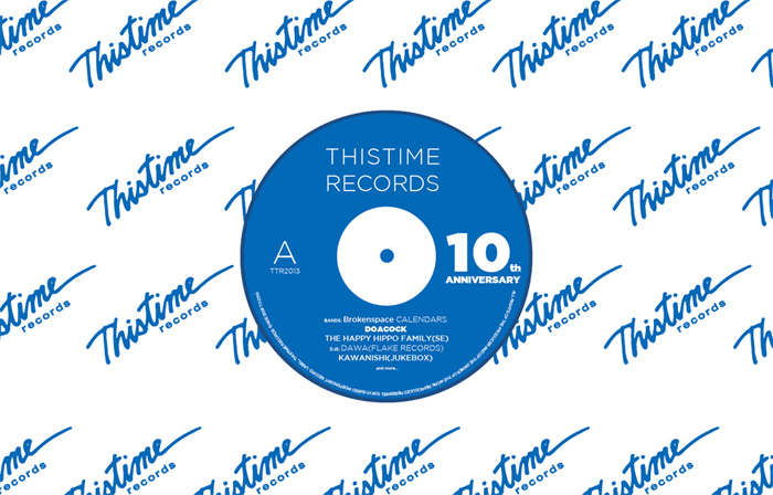 THISTIME RECORDS 10th Anniversary 2013.12/13(金)at 新代田FEVER