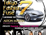 TOKYO FASHION FUSE 7 – License to Thrill 2013.12.14(sat) at 六本木・泉ガーデンギャラリー