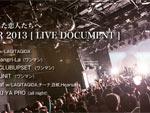 """""""Dubbing 06″あらかじめ決められた恋人たちへ Release TOUR 2013[LIVE DOCUMENT] 2013.11.09 (sat) at 代官山UNIT"""