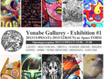 Yonabe Gallarey – Exhibition #1 – 2013/11/09(SAT)~2013/12/8(SUN) at Space FORM