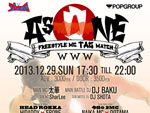 """As ONE"" FREESTYLE MC TAG MATCH – 2013.12.29 at 渋谷 WWW"