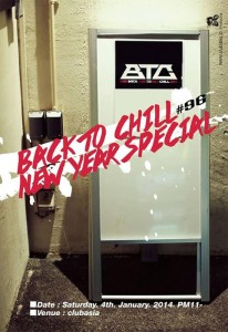 Back To Chill NEW YEARS SPECIAL 2014 - 2014.01.04 at Shibuya clubasia