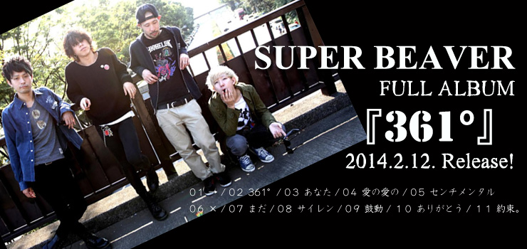 SUPER BEAVER - Full Album 『361°』 Release