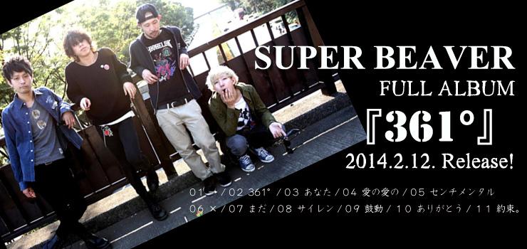 SUPER BEAVER - Full Album 『361°』 Release