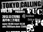 "JACKED UP presents ""TOKYO CALLING Vol.16″2013/12/27(fri) at 東高円寺二万電圧"