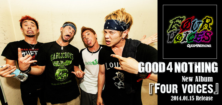 GOOD4NOTHING - New Albim 『Four voices』 Release