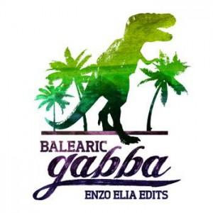 Enzo Elia (Balearic Gabba/Hell Yeah Recordings)