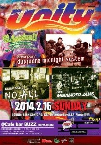MINAMOTO JAMS Presents Unity Vol.30 - 2014.02.16 (sun) at BUZZ