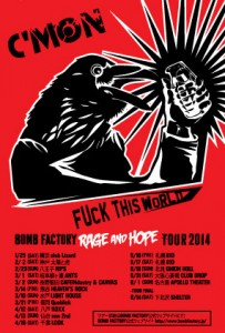 BOMB FACTORY - RAGE AND HOPE TOUR 2014